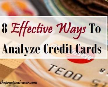 8 Effective Ways to Analyze Credit Card Offers