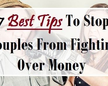 7 Tips To Stop Couples From Fighting Over Money