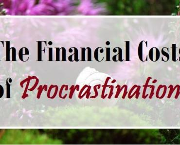 The Financial Costs of Procrastination