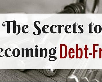 The Secret Keys To Becoming Debt-Free