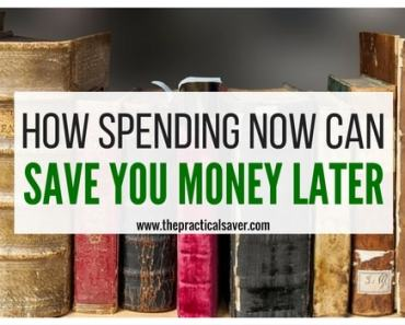 How Spending Money Now Can Save You Money Later
