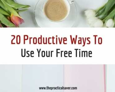 20 Productive Ways To Use Your Free Time
