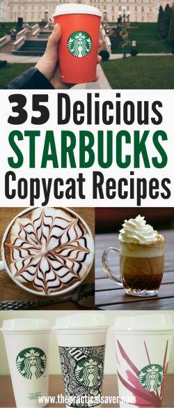 35 delicious starbucks copycat recipes