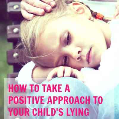 How to Take a Positive Approach When You Catch Your Child Lying
