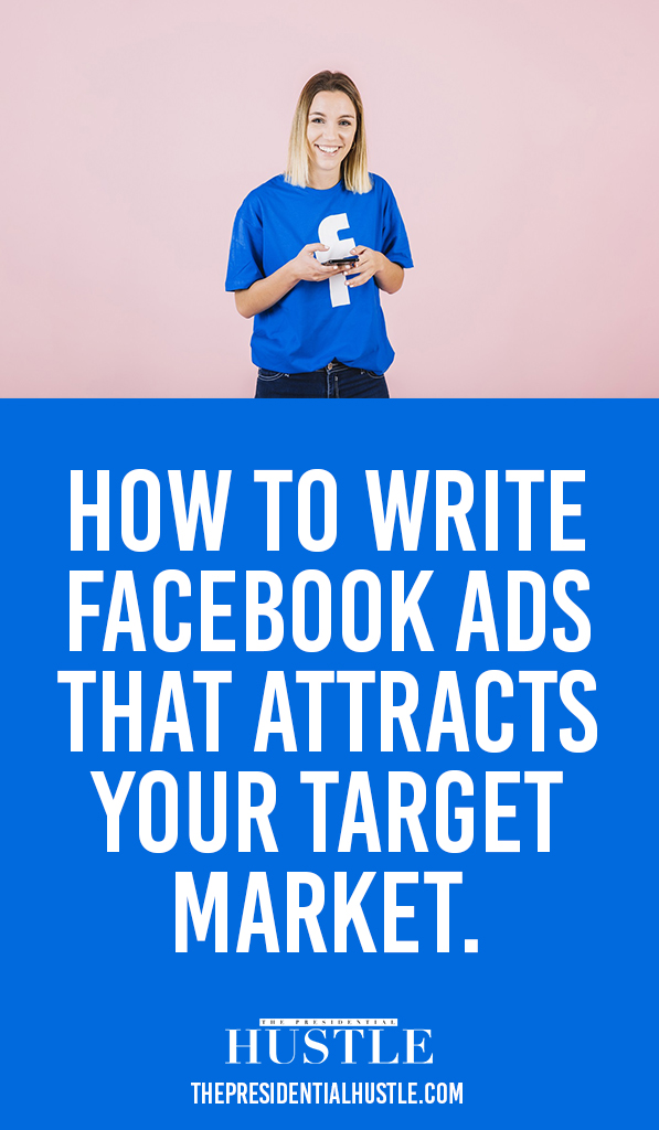 how to write facebook ads that attracts your target market
