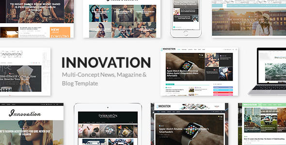 INNOVATION Multi-Concept News, Magazine & Blog Theme for blogging