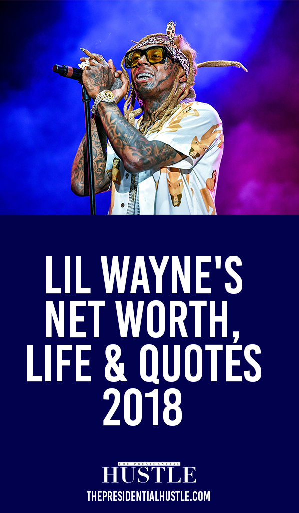 lil wayne net worth life and quote