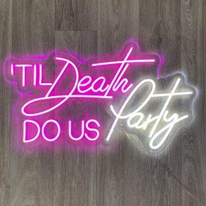 til death do us party sign hire nz
