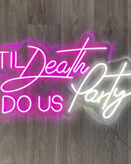 til death do us party sign hire nz