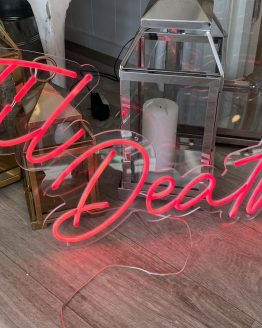 til death neon sign hire nz