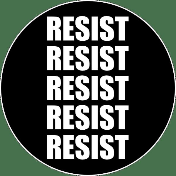 Resist Pin Badge For Sale