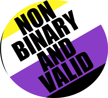Non Binary and Valid badge for sale