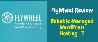 GetFlyWheel Review : Is It a Reliable Managed WordPress Hosting?