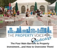 Soundbite: The Four Main Barriers to Property Investment…and How to Overcome Them!