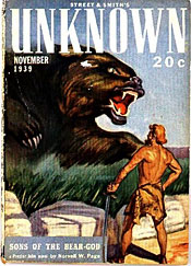 """Unknown"" (November 1939) featured ""Sons of the Bear God,"" Page's second Prester John story."