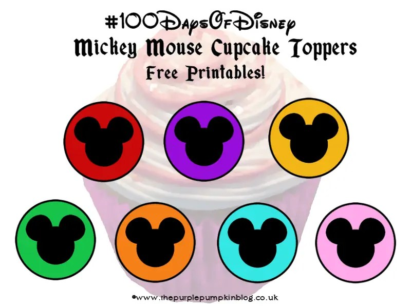 Mickey Mouse Cupcake Toppers #100DaysOfDisney Mickey Mouse Cupcake Toppers Printable