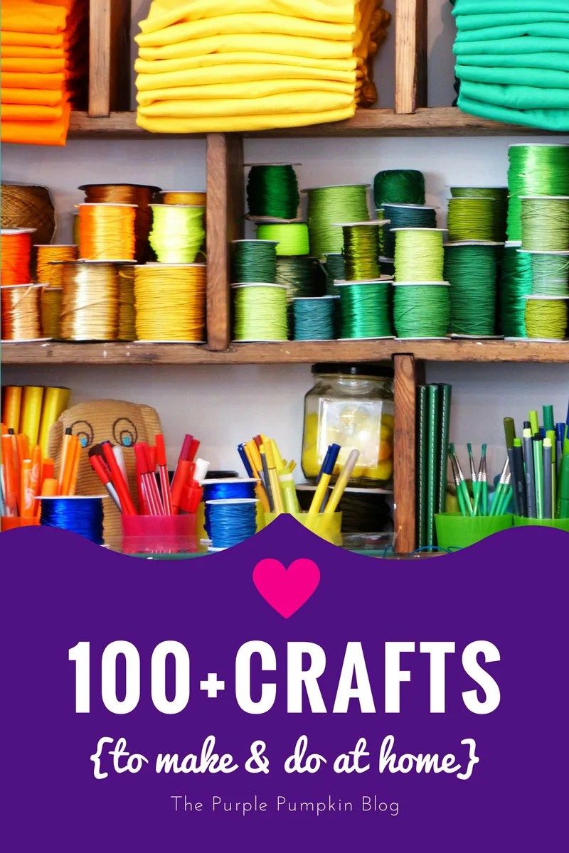 100+ Crafts To Make & Do At Home - so many fab crafts for Halloween, Christmas, Easter, parties, Disney and more!