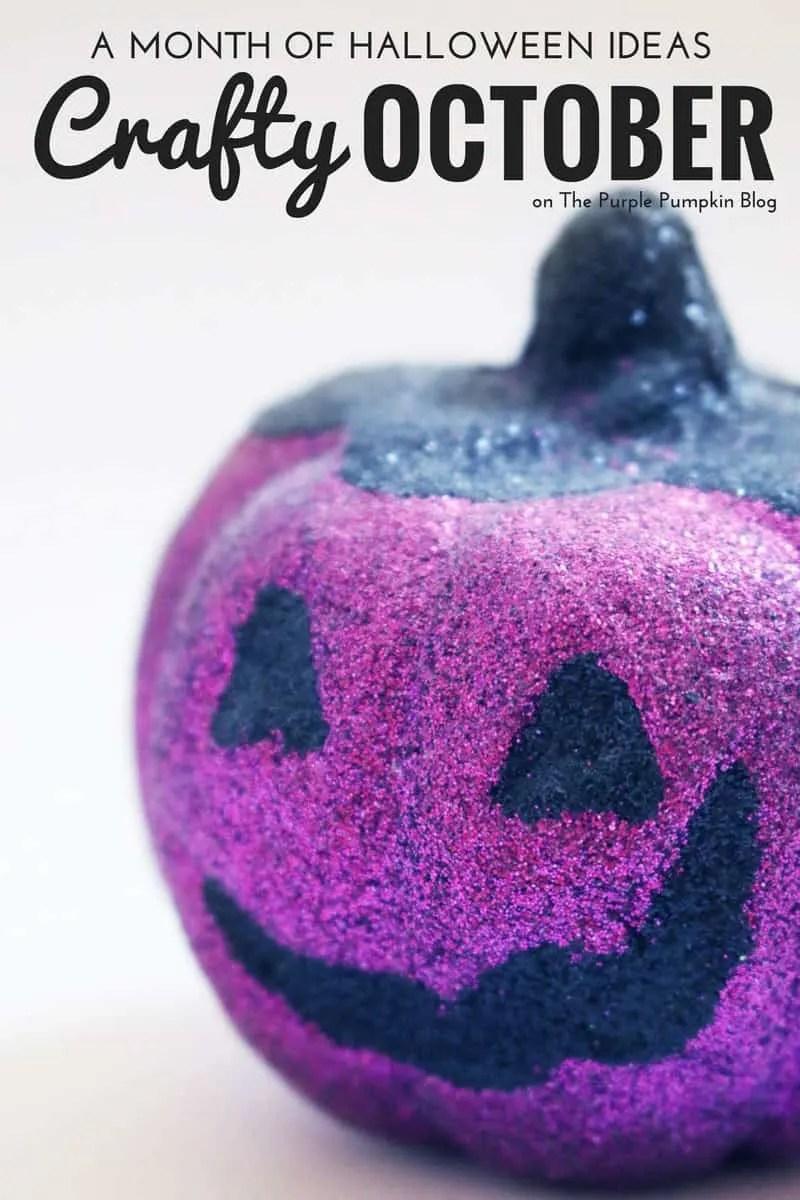Crafty October - A Month of Halloween Ideas on The Purple Pumpkin Blog