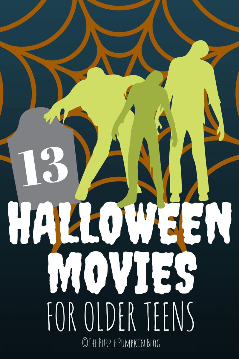 13 Halloween Movies for Older Teens