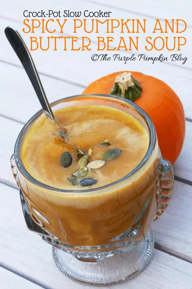 Crock-Pot Slow Cooker Spicy Pumpkin and Butter Bean Soup