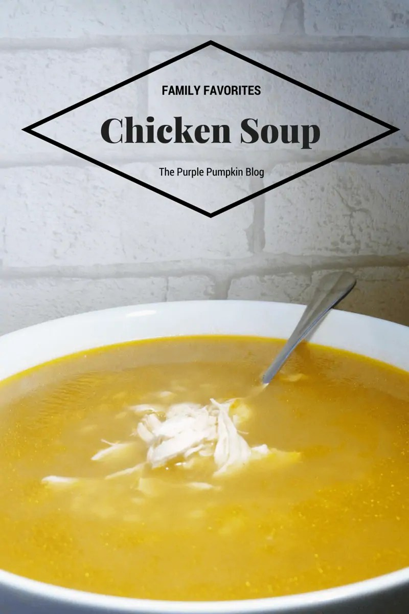Family Favorites - Chicken Soup