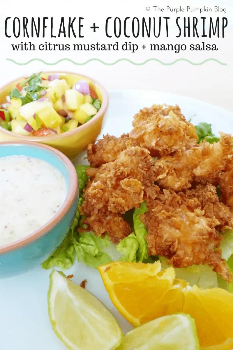 Cornflake + Coconut Shrimp with Citrus Mustard Dip + Mango Salsa