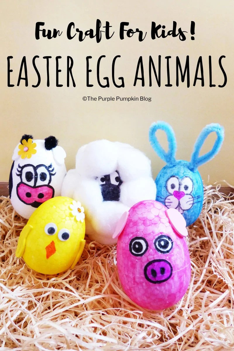 How To Make Easter Egg Animals A Fun Easter Craft For Kids