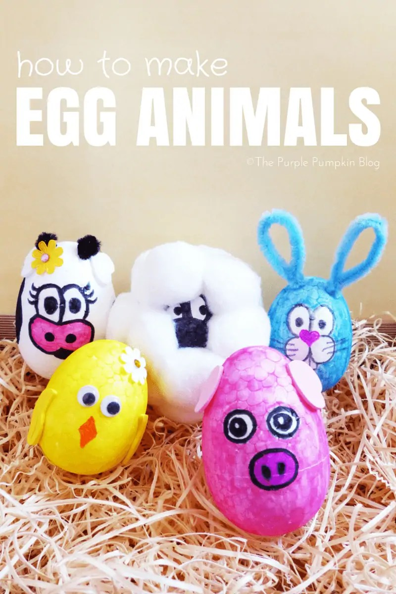 Make these fun Easter Egg Animals Craft using foam eggs, markers and other craft embellishments. An awesome Easter activity for kids! #EasterEggAnimals #EasterCrafts #KidsCrafts #ThePurplePumpkinBlog