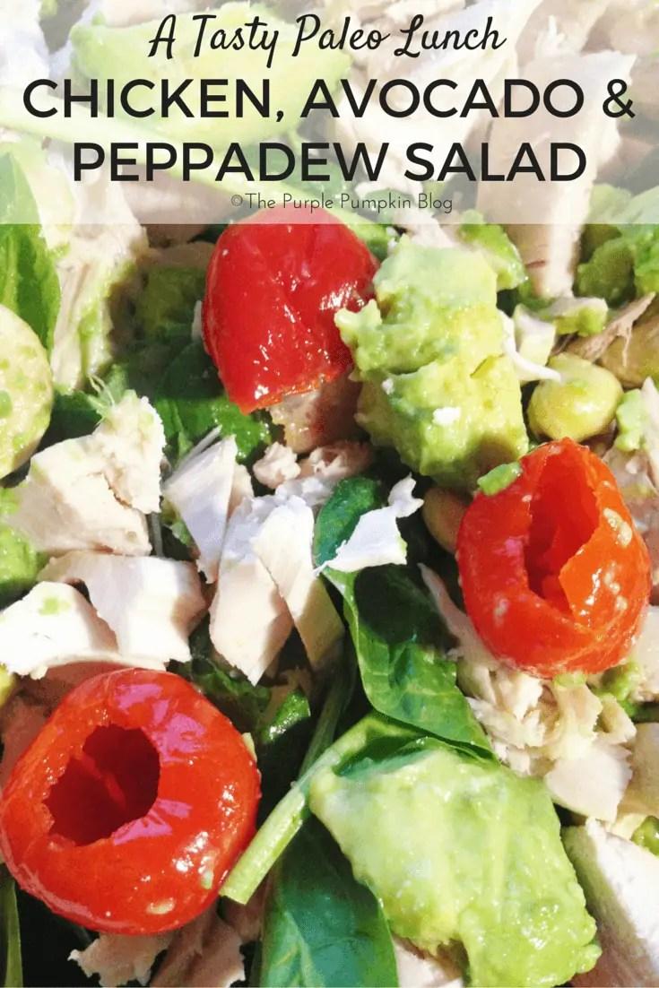 A Tasty Paleo Lunch - Chicken Avocado Peppadew Salad