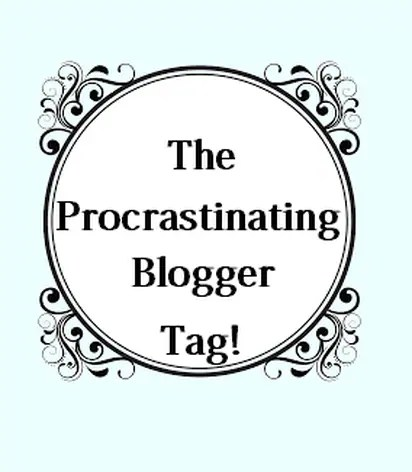 The Procrastinating Beauty Blogger Tag