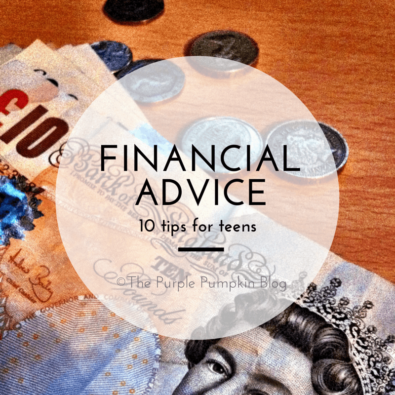 Financial Advice - 10 Tips for Teens