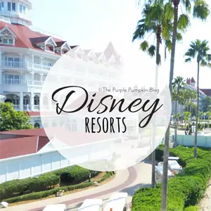 Disney Resorts on The Purple Pumpkin Blog