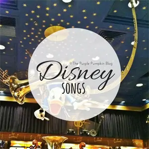 Disney Songs on The Purple Pumpkin Blog