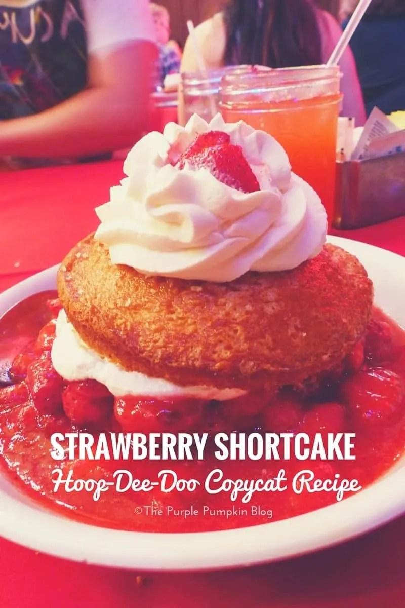 Strawberry Shortcake - Hoop-Dee-Doo Copycat Recipe