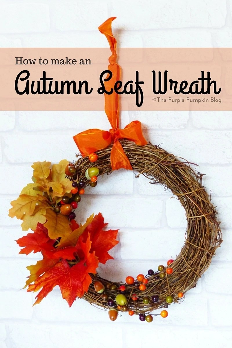 How To Make An Autumn Leaf Wreath