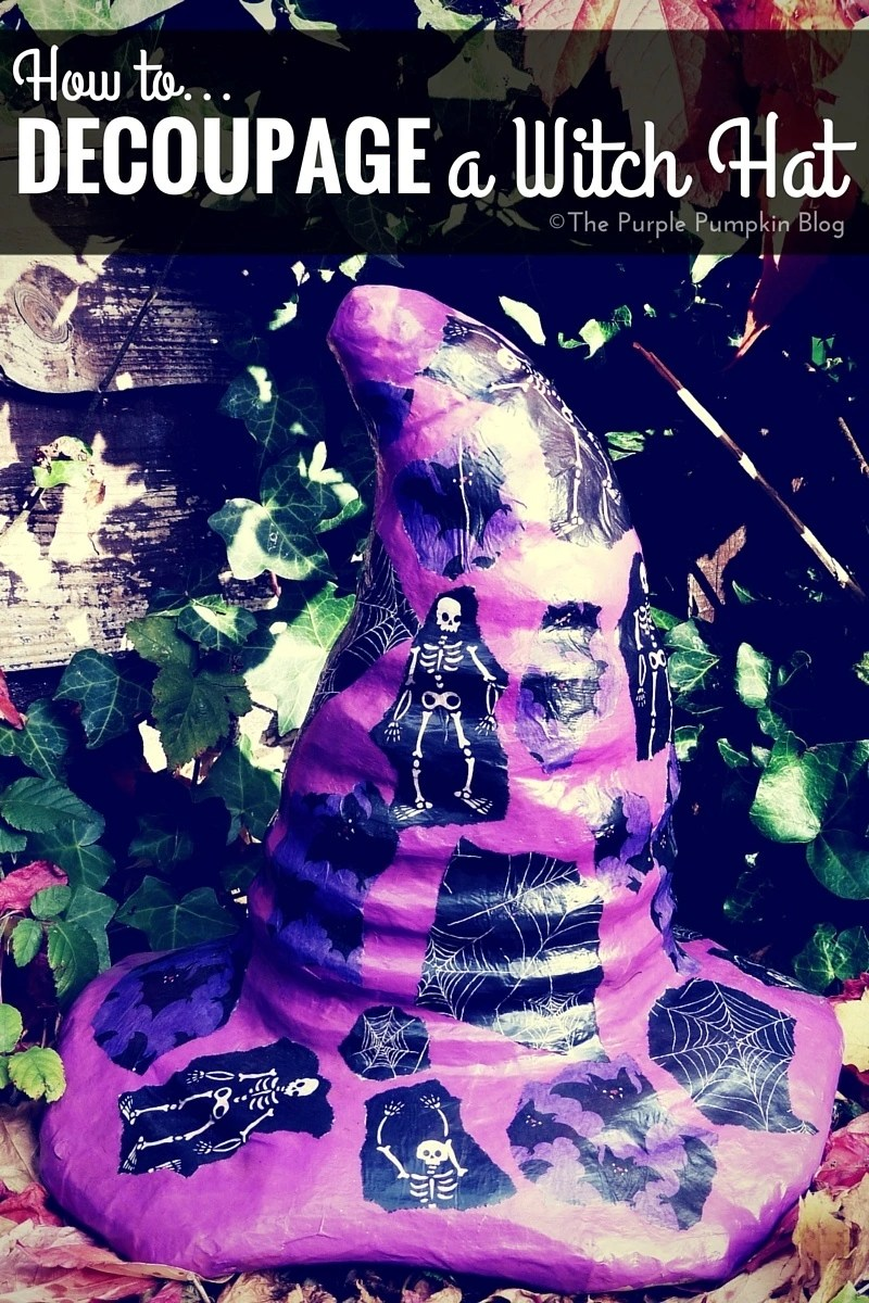 How To Decoupage a Witch Hat - Crafty October Day 27