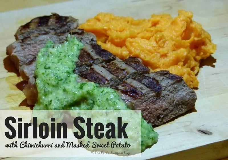 Sirloin Steak with Chimichurri and Mashed Sweet Potato