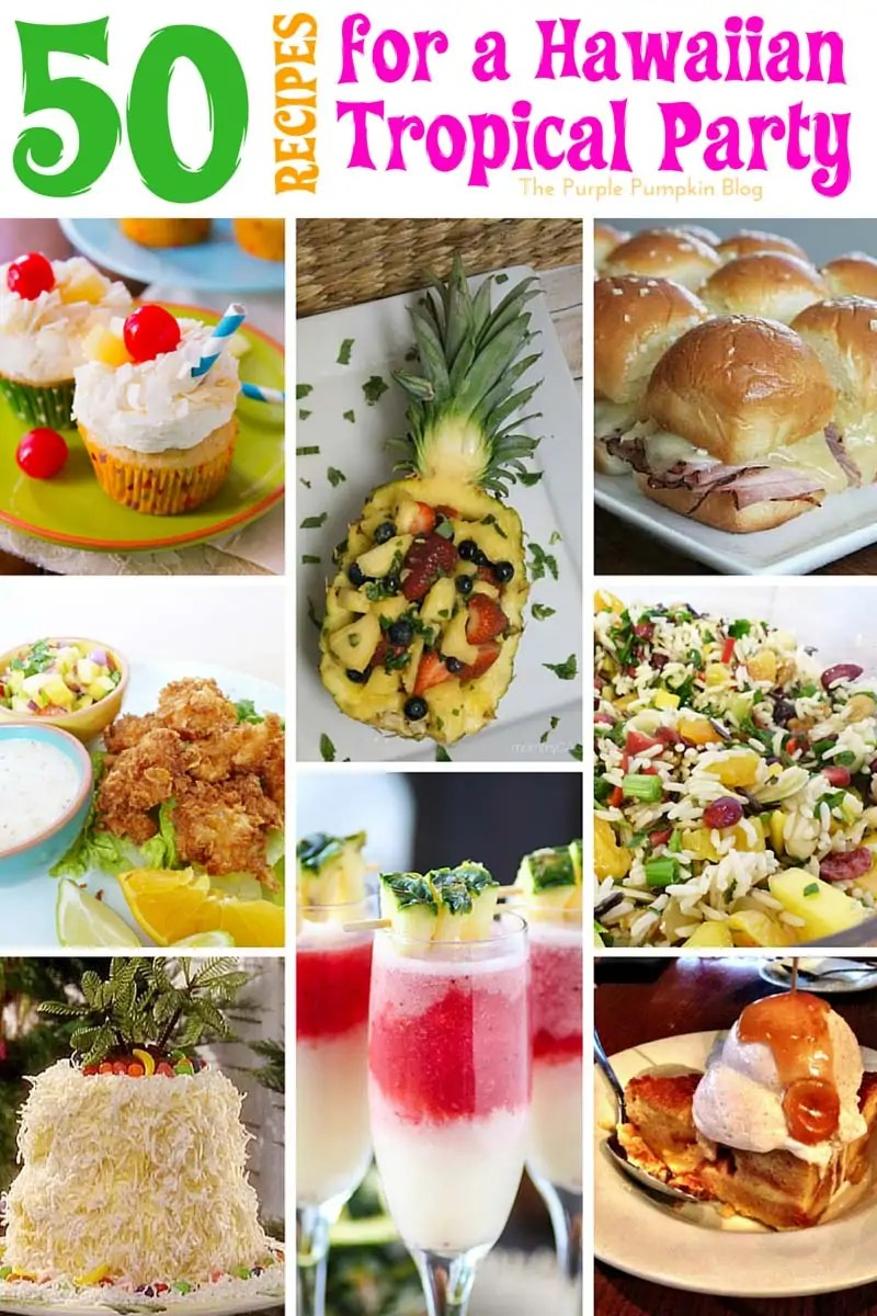 A photo collage of delicious Hawaiian recipes for a tropical luau party including cupcakes, sliders, fruit salad, shrimp and rice salad.