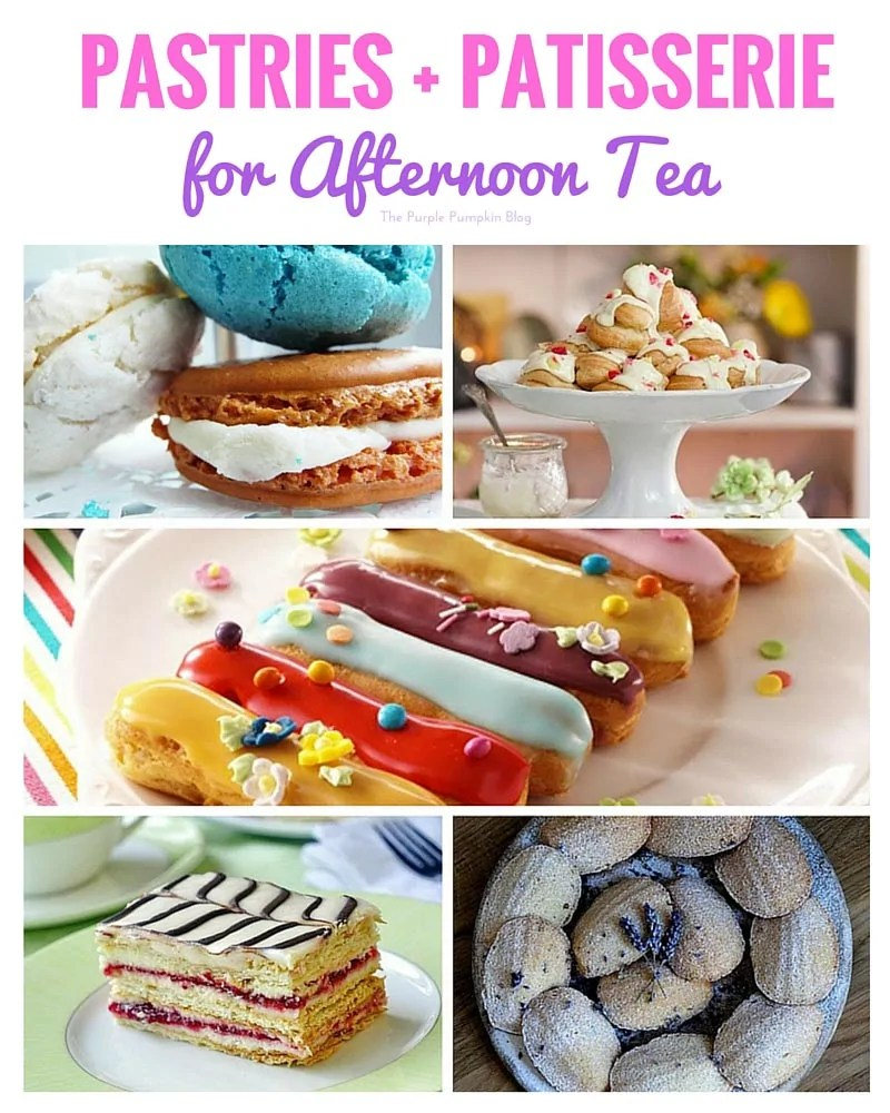Pastries + Patisserie Recipes - great for Afternoon Tea! Plus another 45 recipes that are perfect for this tea time treat
