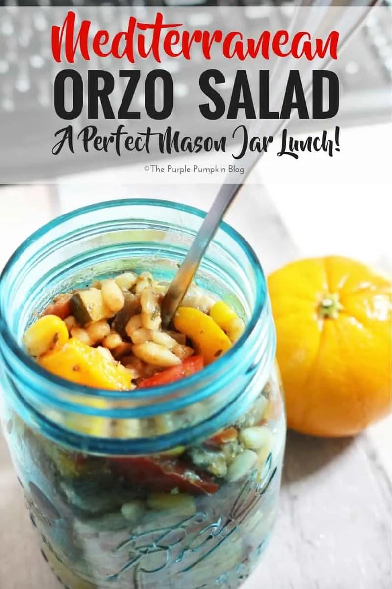 Mediterranean Orzo Salad - a great mason jar lunch!