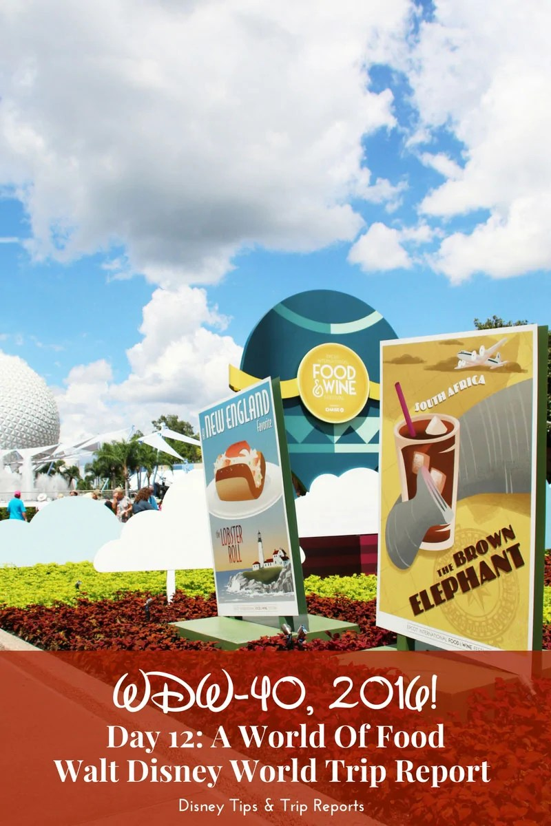 Day 12 - A World of Food / WDW-40, 2016 Disney Trip Report - spending a day at Epcot Food & Wine Festival