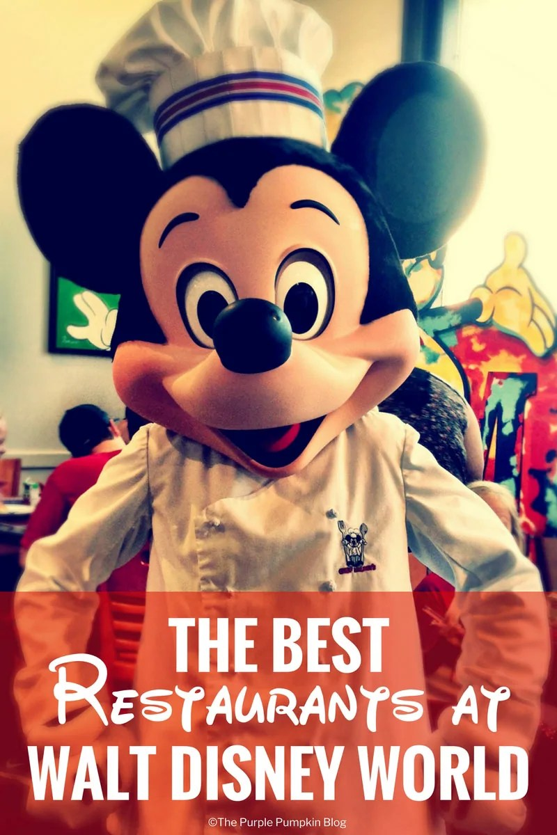 The Best Restaurants at Walt Disney World