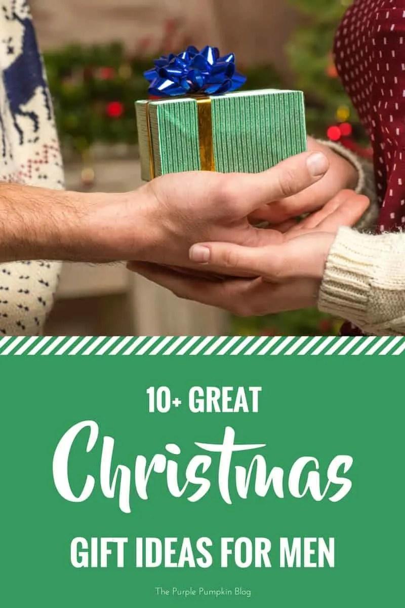 10+ Great Christmas Gift Ideas For Men