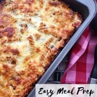 Easy Meal Prep Pasta Bake