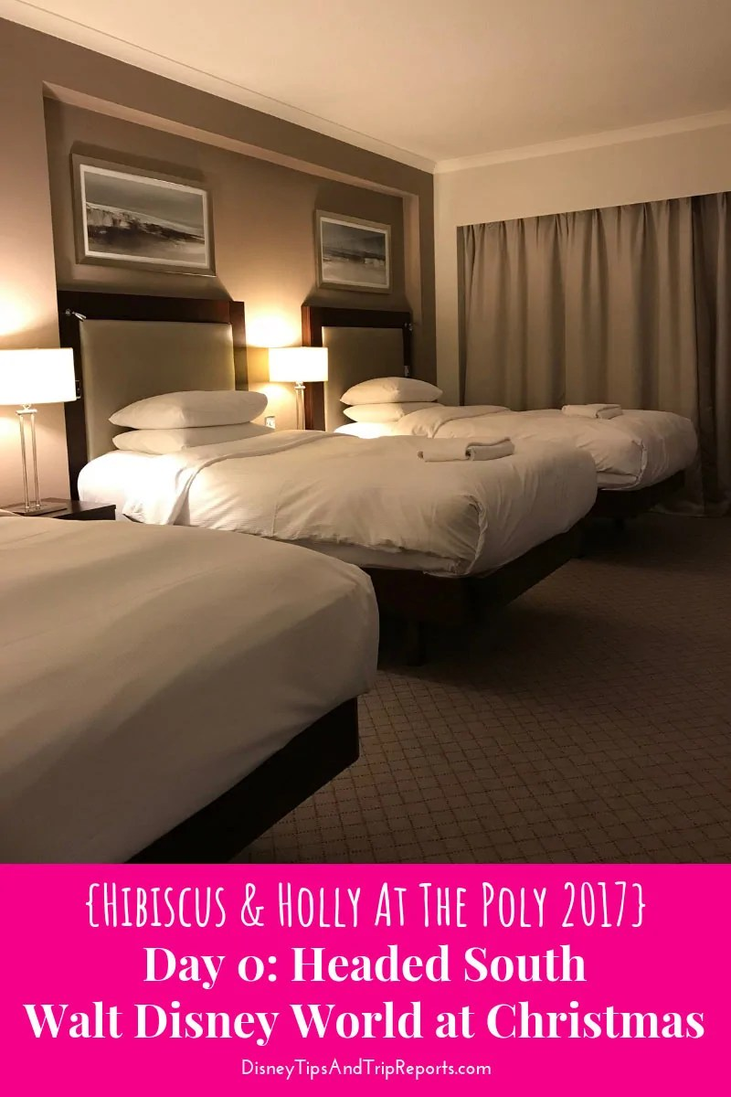 Day 0 - Headed South - Hibiscus & Holly At The Poly Disney Trip Report 2017
