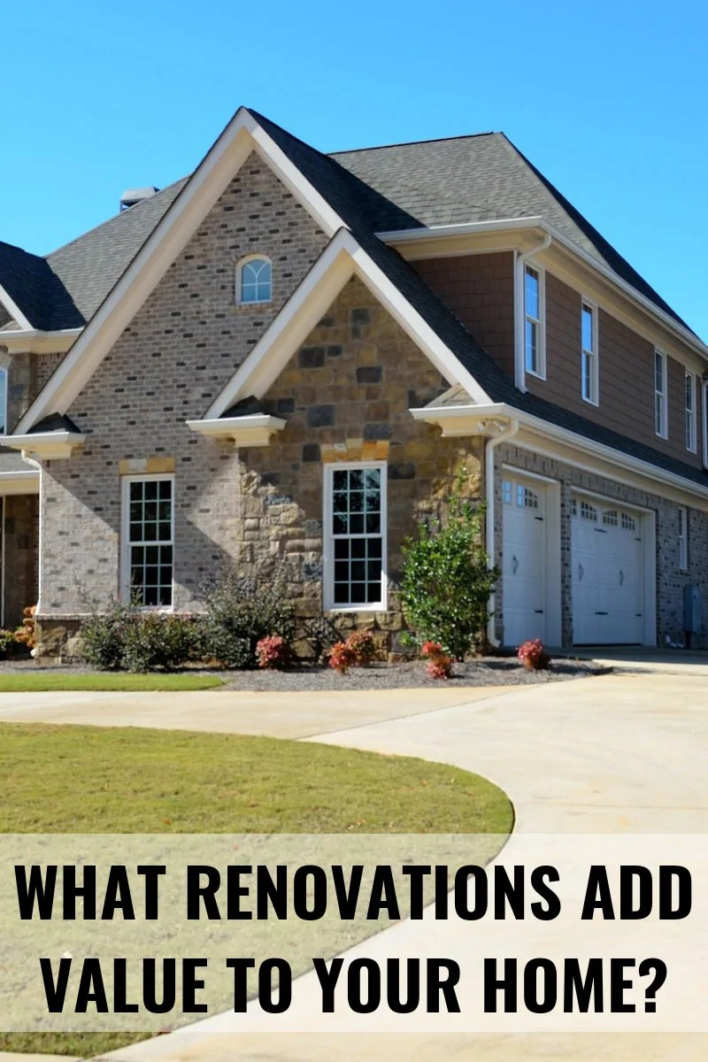 What Renovations Add Value to Your Home?