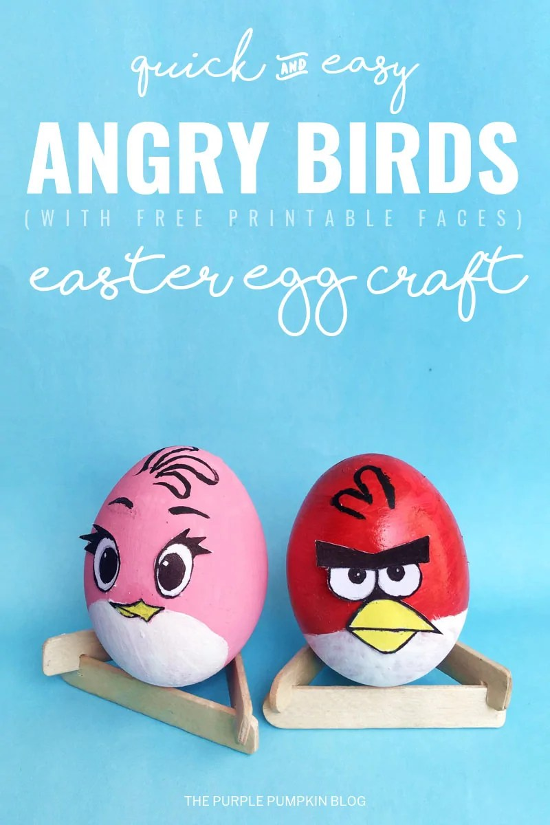 This Angry Birds Easter Egg Craft is a fun activity for kids, and fans of The Angry Birds movies and games! It's a quick and easy craft using real eggs (or you could use foam ones) and staple craft supplies, and the free printable faces are included too! #AngryBirds #EasterEggs #EggCrafts #ThePurplePumpkinBlog #craftsforkids