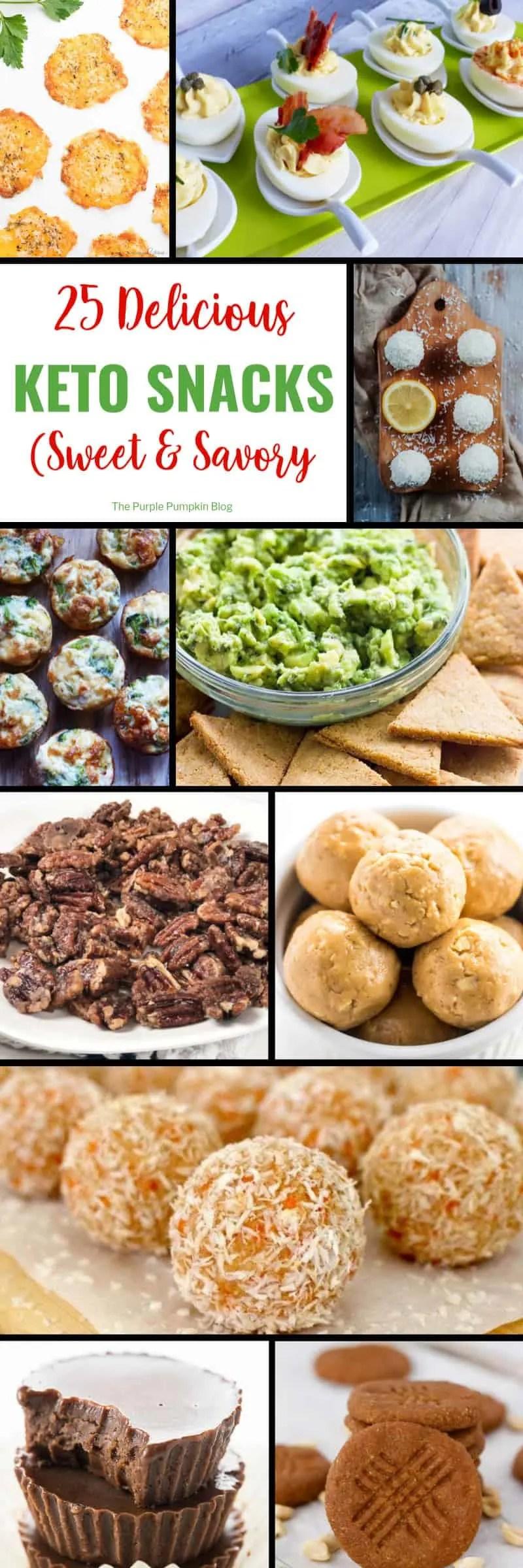 25 Delicious Keto Snacks Sweet & Savory