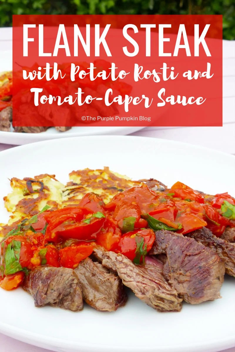 Flank Steak with Rosti and Tomato-Caper Sauce