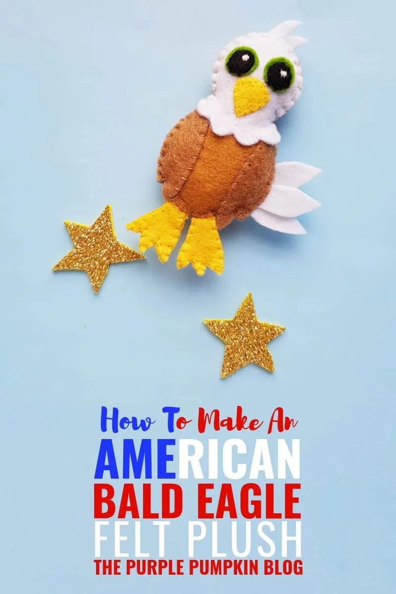 How to make an American Bald Eagle Felt Plush